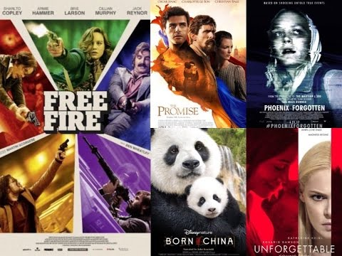 Reel Reviews Free Fire/Lost City of Z/The Promise/Born In China/Unforgettable/Phoenix Forgotten