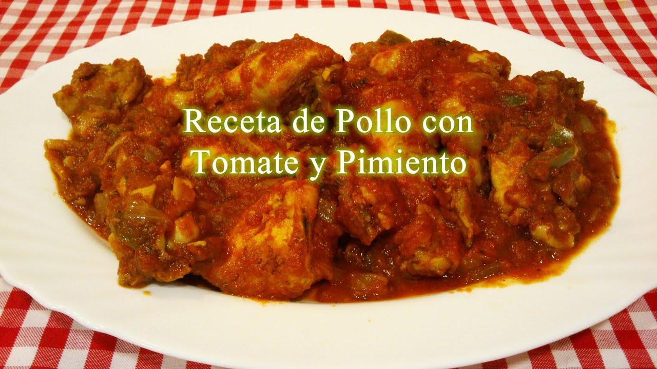 Pollo con tomate y pimiento receta simple youtube - Platos de pollo faciles ...
