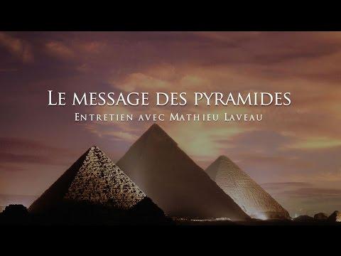 Et les pyramides d'Egypte avait un message à communiquer ?