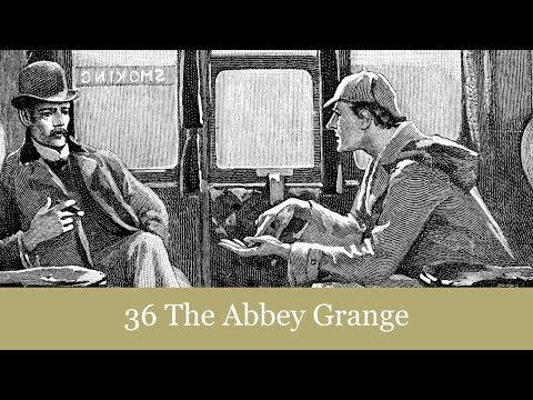 A Sherlock Holmes Adventure: 36 The Abbey Grange Audiobook