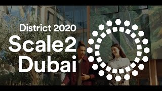 District 2020 - Scale2Dubai