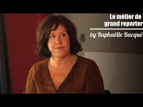 Le métier de grand reporter by Raphaëlle Bacqué