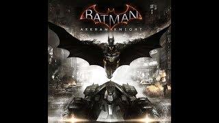 Batman Arkham Knight Part 2