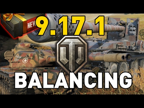 World of Tanks || Patch 9.17.1 - Balance Changes