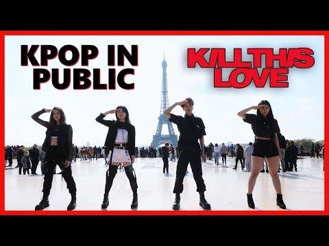 [KPOP IN PUBLIC PARIS] BLACKPINK 블랙핑크 - Kill This Love 커버댄스 Dance Cover