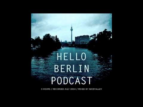 NiceValley / Hello Berlin Podcast / July 2014