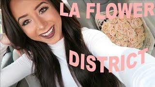 ❀ LA FLOWER DISTRICT! ❀