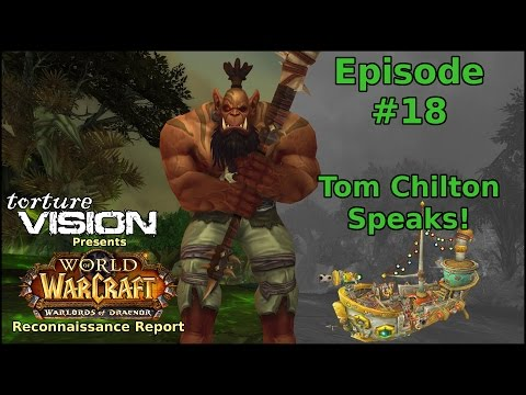 Warcraft Recon Report: Tom Chilton Speaks!