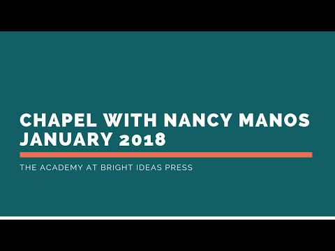 BIP Academy Chapel, Nancy Manos, January 2018