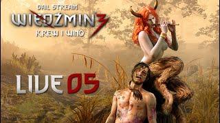 Wiedźmin 3: Krew i Wino - Zaczynamy DLC na ślepo! (05) #live - CO TE SŁOŃCE?!
