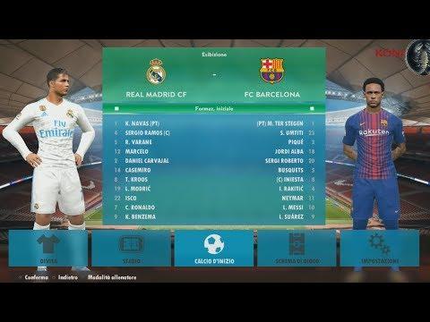 Real Madrid vs Barcellona Bombardamento GOL lv.Superstar (Menu Graphic PES 2018)