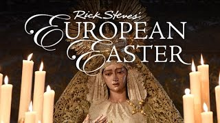 Rick Steves' European Easter