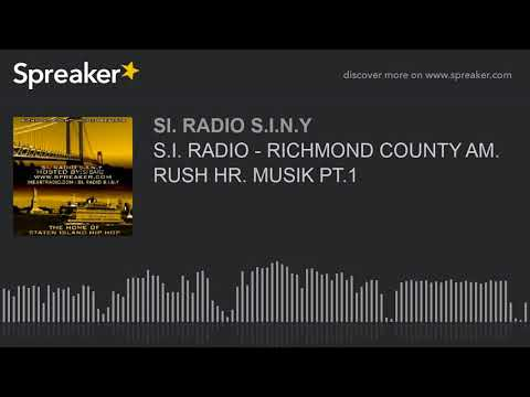 S.I. RADIO - RICHMOND COUNTY AM. RUSH HR. MUSIK PT.1 (part 6 of 6)