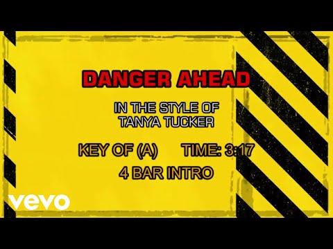 Tanya Tucker - Danger Ahead (Karaoke)