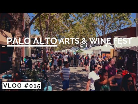 Palo Alto Arts & Wine Festival (Vlog #013) - Aug 26, 2018