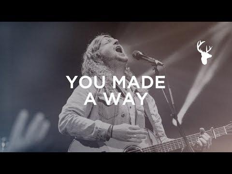 You Made A Way - Sean Feucht | Bethel Music Worship