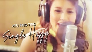 Cover images Ayu Ting Ting - Single Happy [Official Music Video Clip]
