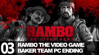 Rambo The Video Game Baker Team Ending Gameplay Walkthrough Mission 3 Last Mission Part