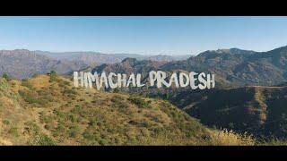Himachal Pradesh - India | Travel Video | 2017
