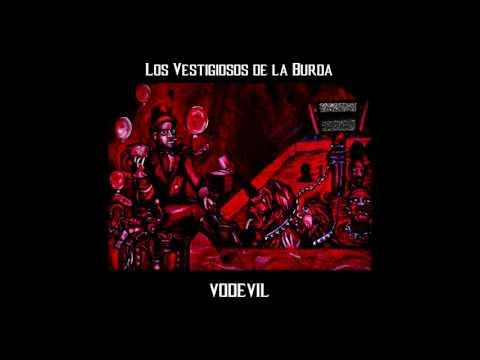LVB - Vodevil Album Completo - Los Vestigiosos De La Burda