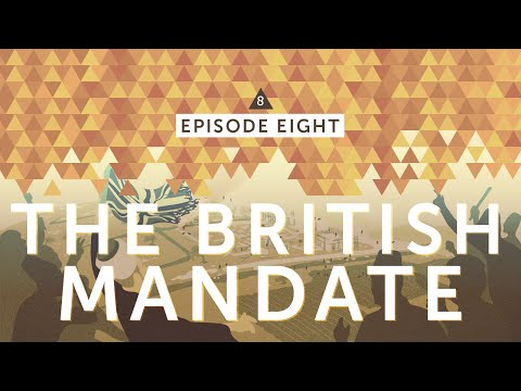 IsraelPalestine For Critical Thinkers: #8 The British Mandate