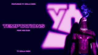 Ty Dolla $ign – Temptątions (feat. Kid Cudi) [Official Audio]
