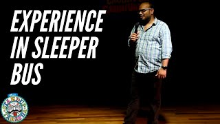 PRAVEEN KUMAR | An Experience in a Sleeper Bus | STAND UP COMEDY