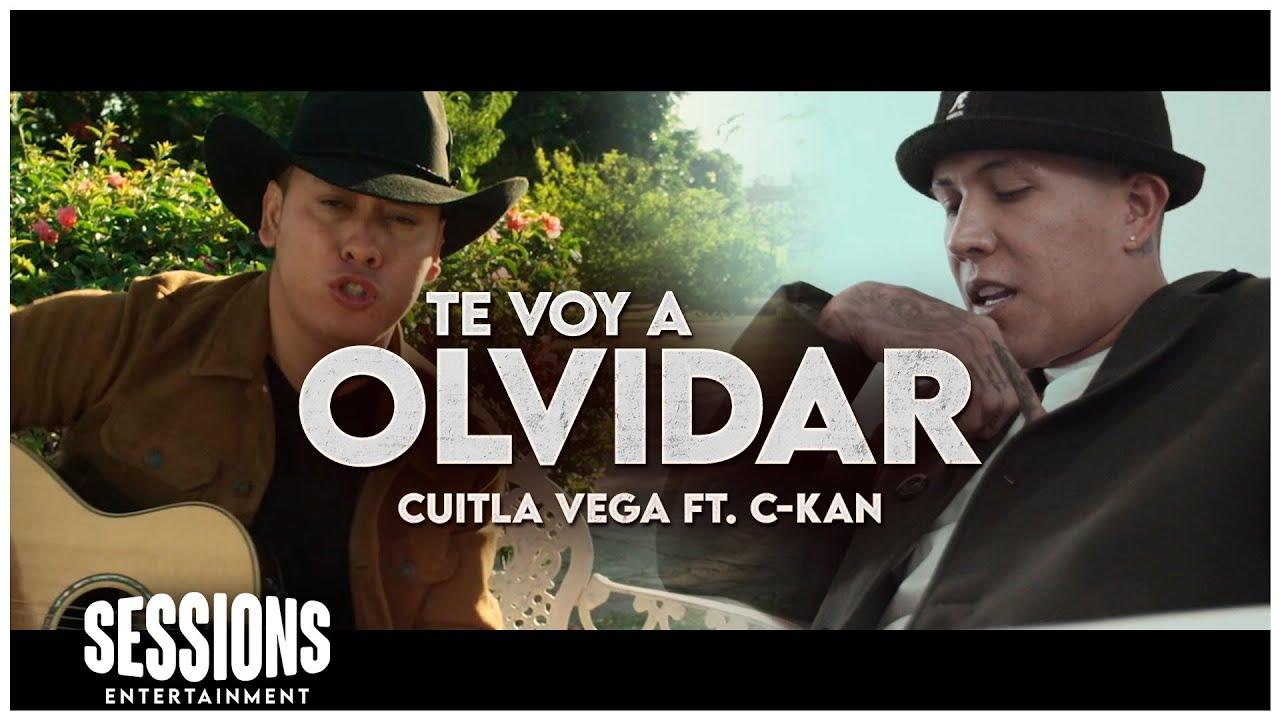 C-Kan & Cuitla Vega - Te Voy A Olvidar (Video Oficial) 2020