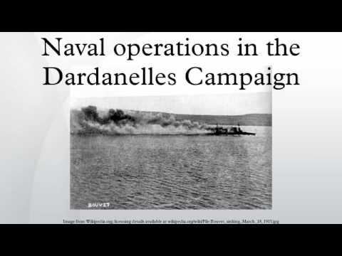 Naval operations in the Dardanelles Campaign