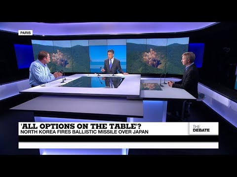 THE DEBATE - 'All options on the table'? North Korea fires ballistic missile over Japan
