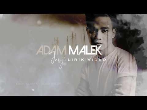 Janji - Adam Malek (Demo Version) Lyric Video