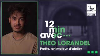 12 min avec - THEO LORANDEL