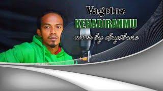 Download vagetoz kehadiranmu cover acoustic
