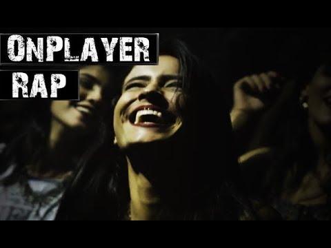 OnPlayer Rap l Vem que o tempo é curto