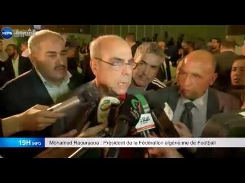 Football : Mohamed Raouraoua optimiste, malgré la défaite