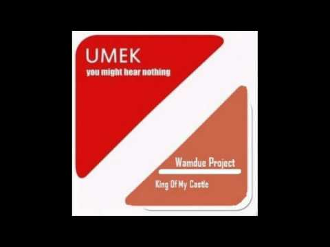 Wamdue Project, SvD vs Umek - You might be King of the castle (Pedro Rivera 'West' Mashup)