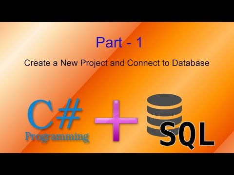 How to Create a New Project and Connect to SQL Database, Part - 1