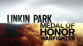 Medal of Honor Warfighter Linkin Park - Les coulisses partie 1