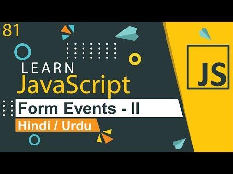 JavaScript Form Events Tutorial - II in Hindi / Urdu thumbnail