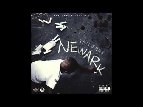 "Tsu Surf - ""Newark Intro"" OFFICIAL VERSION"
