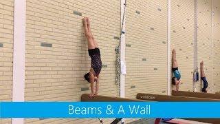 Beams & A Wall » Lines » Handstands Cartwheels, Tick Tocks