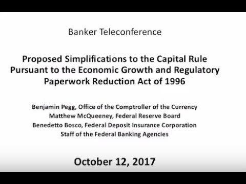 Proposed Simplifications To Capital Rule Teleconference - 10/12/17