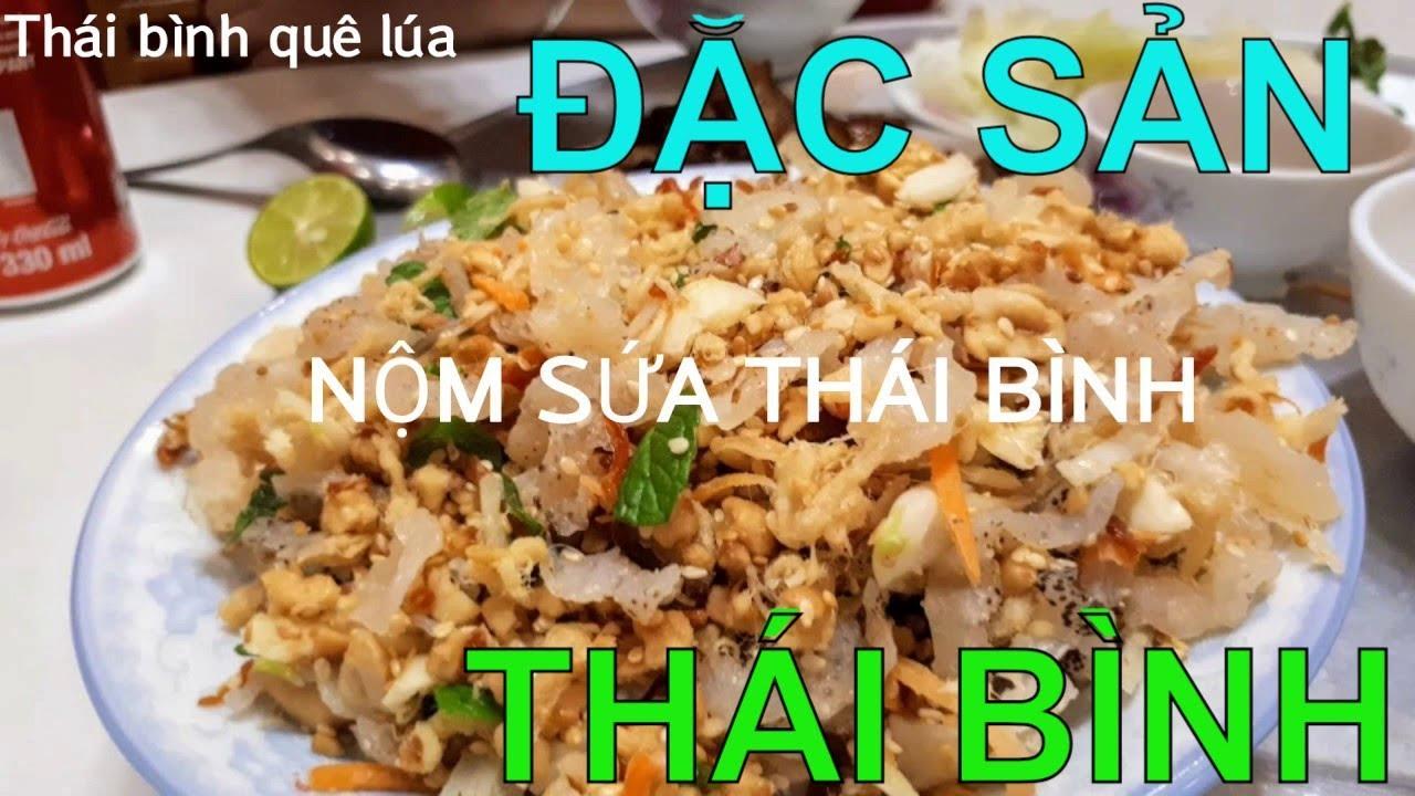 Thái bình quê lúa// Nộm sứa Diêm Điền Thái Thụy đặc sản Thái Bình