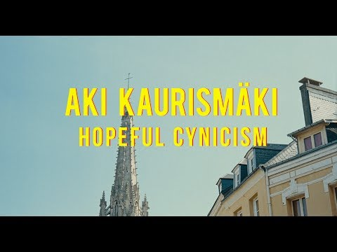 Aki Kaurismäki  Hopeful Cynicism