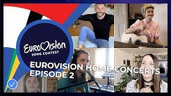 RECAP: Eurovision Home Concerts - All songs of episode 2