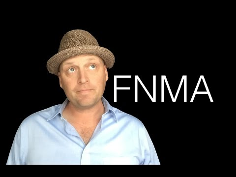 What is  the Federal National Mortgage Association (FNMA)?