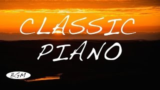 2HOURS - RELAX CLASSIC PIANO - Background Music - Music For Relax