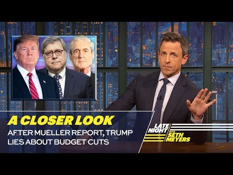 After Mueller Report, Trump Lies About Budget Cuts: A Closer Look