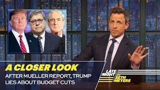 After Mueller Report, Trump Lies About Budget Cuts: A Closer Look thumbnail