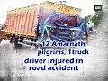 12 Amarnath Pilgrims 1truck Driver Injured In Road Accident Jammu And Kashmir News mp3